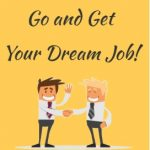 How to get dream Job tips
