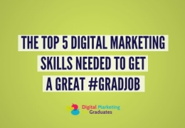The Top 5 Skills Needed To Get An Entry-Level Job In Digital Marketing